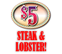 $5 Steak and Lobster