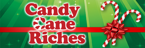 Candy Cane Riches
